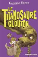 Le titanosaure glouton