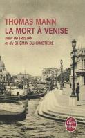 La mort a Venise ; suivi de Tristan