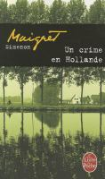 Un crime en Hollande
