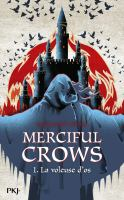 Merciful crows