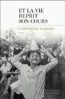 Et La Vie Reprit Son Cours [French]