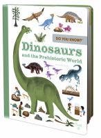 Dinosaurs and Prehistoric World
