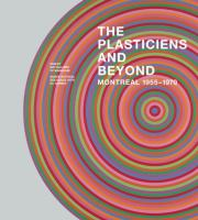 The Plasticiens and Beyond