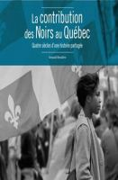 La contribution des Noirs au Québec