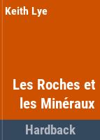 Les roches et les mineraux
