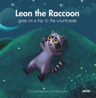 Leon the Raccoon Discovers the World