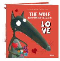 The Wolf Who Wanted to Fall in Love