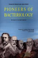 The Pioneers of Bacteriology