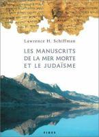 Les manuscrits de la mer Morte et le judaïsme