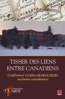 Tisser des liens entre Canadiens