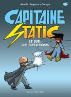 Le duel des super-héros
