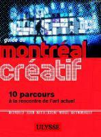 Guide to Creative Montréal