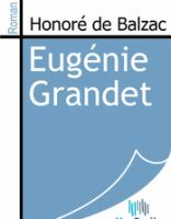 Eugenie Grandet; Or, The Miser's Daughter