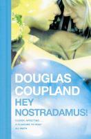 Hey, Nostradamus!