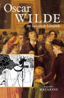 Oscar Wilde, ou, La vérité des masques