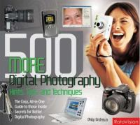 500 More Digital Photography Hints, Tips and Techiques