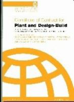 Conditions of Contract for Plant and Design-build for Electrical and Mechanical Works, and for Building and Engineering Works, Designed by the Contractor