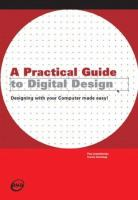 A Practical Guide to Digital Design