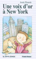 Une voix d'or à New York