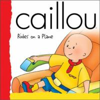 Caillou Rides on A Plane