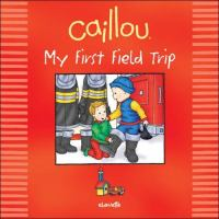 My First Field Trip