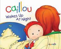 Caillou Wakes up at Night