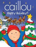 Caillou, Happy Holidays!