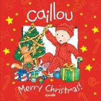 Caillou, Merry Christmas!