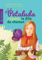 Petaluda et Aponi, la fille du chaman