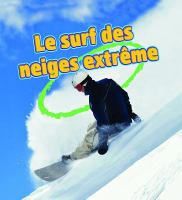 Le surf des neiges extrême