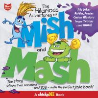 The Hilarious Adventures of Mish and Mash