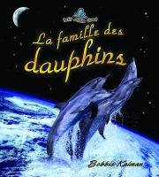 La famille des dauphins