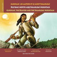 Glooscap, Les Castors Et Le Mont Sugarloaf