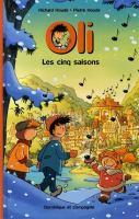 Cinq Saisons/graphic Novel (Oli #3)