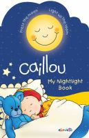 Caillou : My Nightlight Book