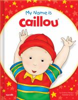 My Name Is Caillou