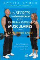 Les secrets du développement et du raffermissement musculaire