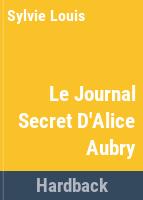 Le journal secret d'Alice Aubry