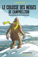 Le colosse des neiges de Campbellton