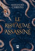 Cover of Le royaume assassiné