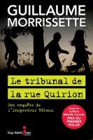 Le tribunal de la rue Quirion  : une enquête de l'inspecteur Héroux