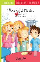 Amandine Et Ses Amis : Un Chef À L'école