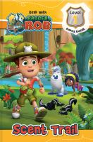 Read with Ranger Rob: Scent Trail (Level 1: Budding Ranger).