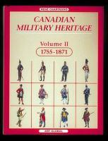 Canadian Military Heritage, Volume II