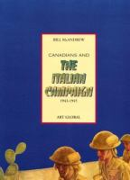 Canadians and the Italian Campaign, 1943-1945