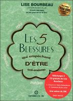 5 Blessures Qui Empêchent..Être Soi-Même [French]