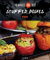 The World's 60 Best Stuffed Dishes-- Period