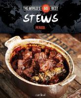 The World's 60 Best Stews ... Period