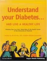 Understand your Diabetes-- and Live A Healthy Life