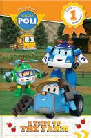 Visit to The Farm (Read With Robocar Poli Level 1: Starting Reader)